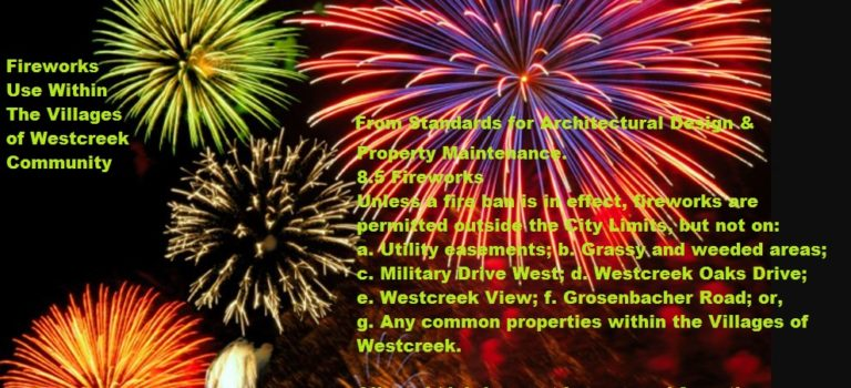 Fireworks Use Within the Villages of Westcreek Community