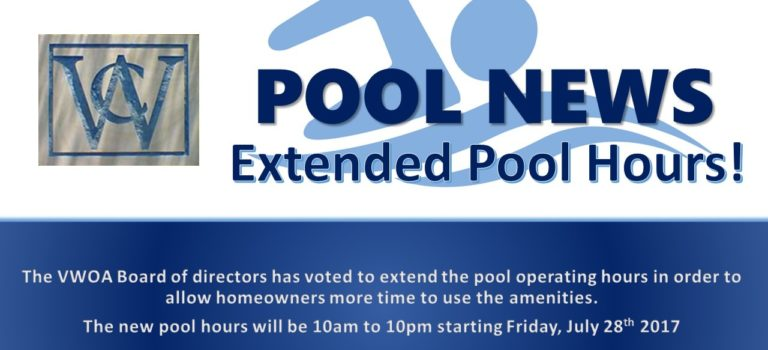 VWOA EXTENDED POOL HOURS STARTING JULY 28TH