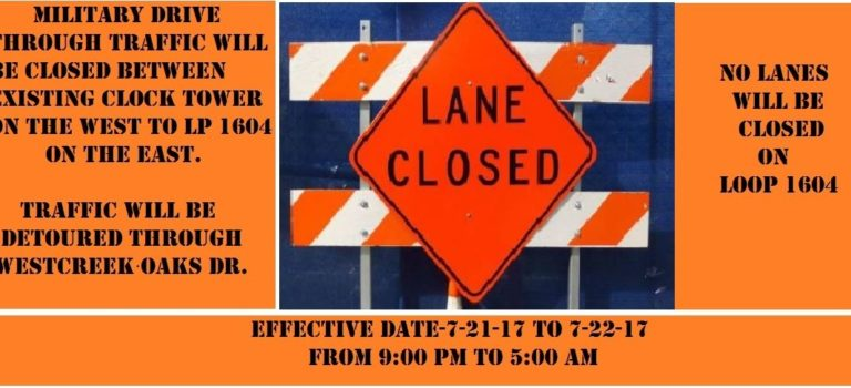LANE CLOSURE NOTICE FROM TXDOT-EFFECTIVE FOR JULY 21-JULY 22 SEE BELOW FOR DETAILS