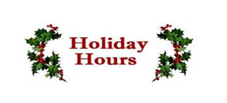 UPCOMING OFFICE HOLIDAY HOURS