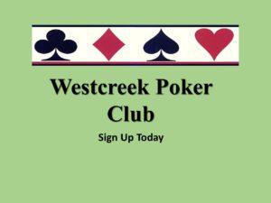 Westcreek Poker Club @ VWOA COMMUNITY CENTER HALL
