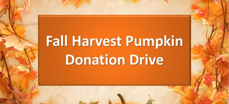 FALL HARVEST PUMPKIN DONATION DRIVE