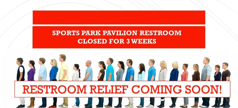 SPORTS PARK PAVILION RESTROOMS UNDER CONSTRUCTION!