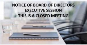 VWOA BOARD OF DIRECTORS EXECUTIVE SESSION - CLOSED MEETING
